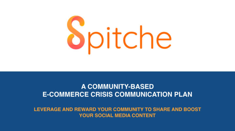 Spitche e-commerce crisis community guide