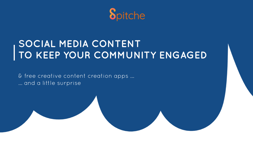 Social Media content to keep your community engaged