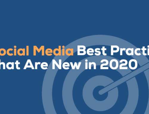 Social Media Best Practices That Are New in 2020