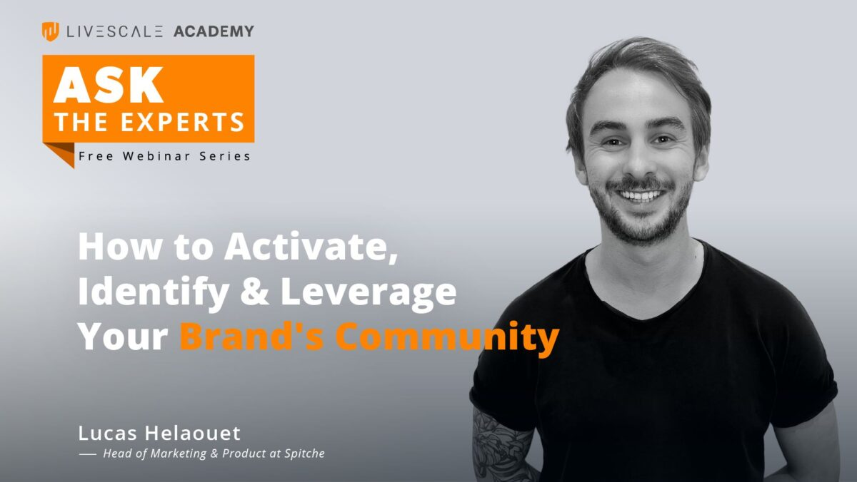 How to activate, identify and leverage your brand's community